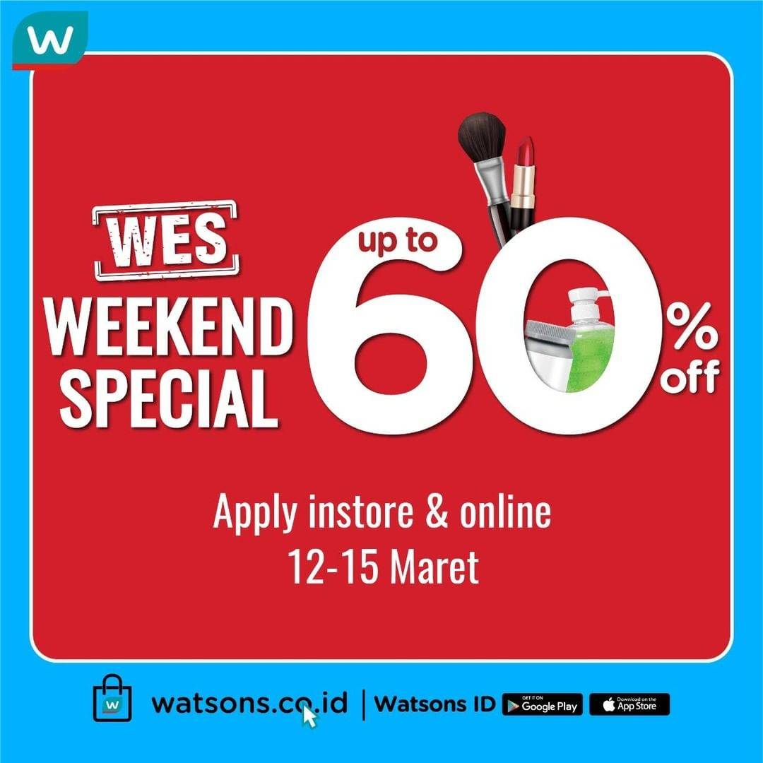 Watsons Promo Weekend Special, Diskon Hingga 60% Untuk Produk Pilihan