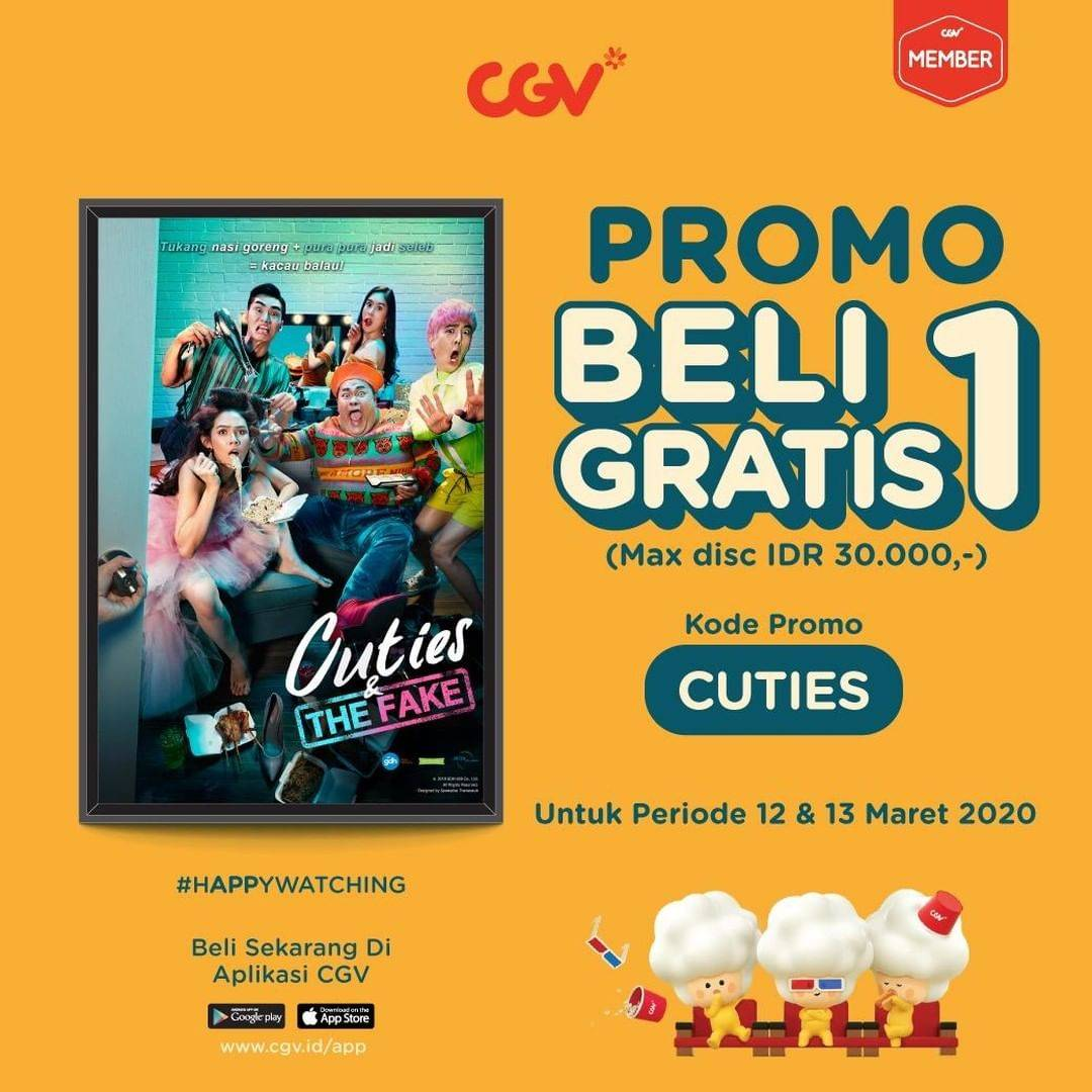 CGV Promo Buy 1 Get 1 Free Tiket Film Cuties And The Fake