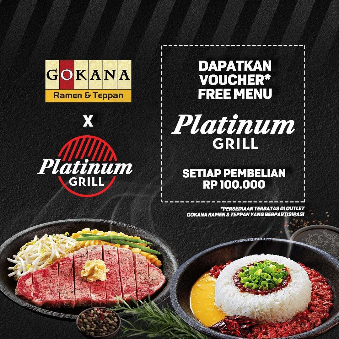 Gokana & Platinum Promo Voucher Free Menu Platinum Grill