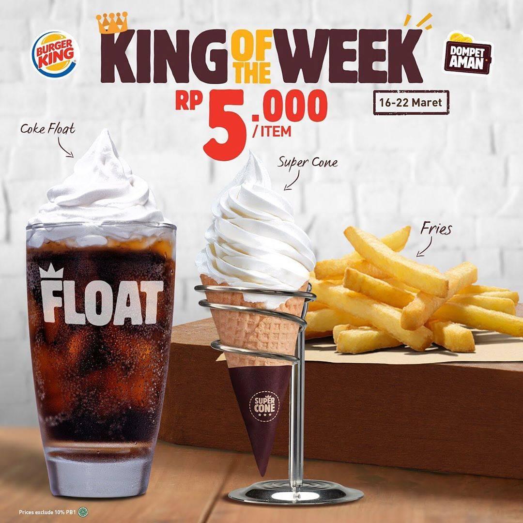 Burger King Promo King Of The Week Periode 16 - 22 Maret 2020
