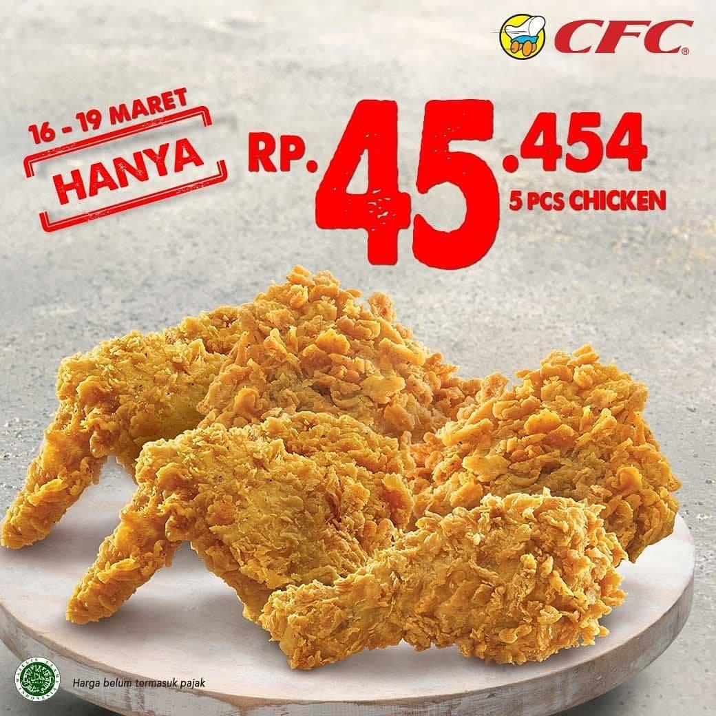 CFC Promo Harga Spesial 5 Pcs Ayam Hanya Rp. 45.545
