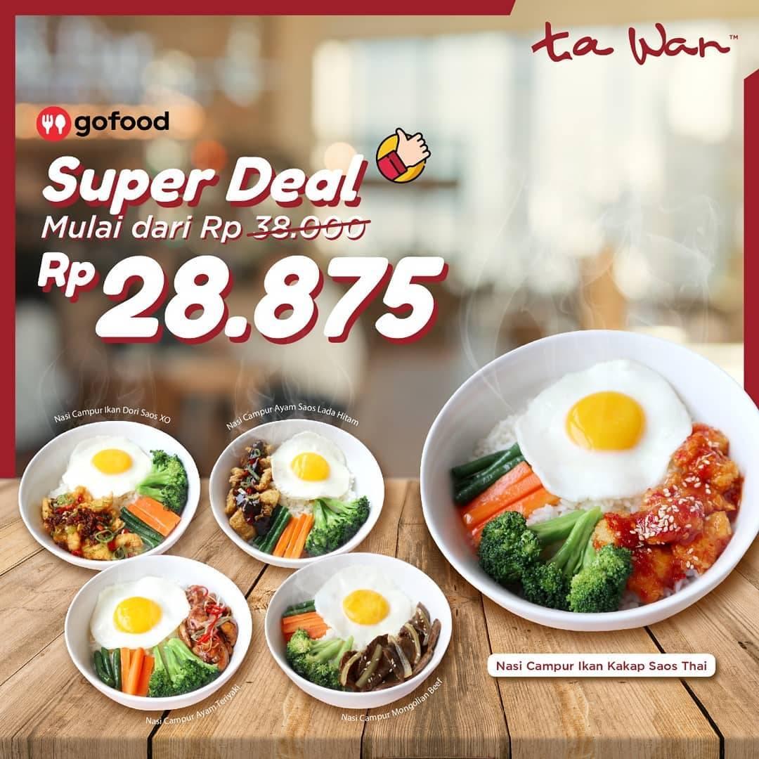 Ta Wan Restaurant Promo Super Deal Menu Hanya Rp. 28.875 Pembelian Melalui Gofood