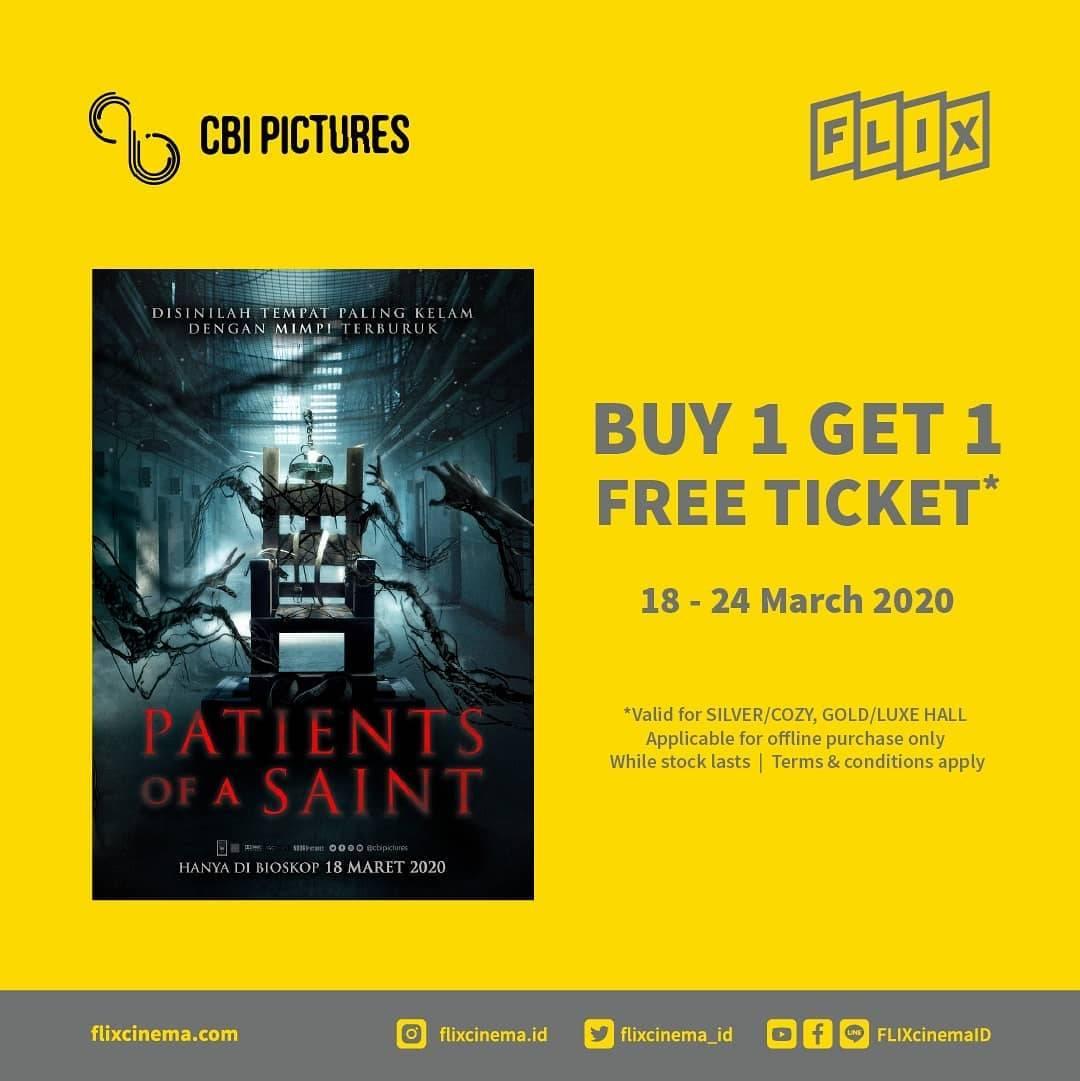 Diskon Flix Cinema Promo Buy 1 Get 1 Free Untuk Tiket Film Patient Of A Saint
