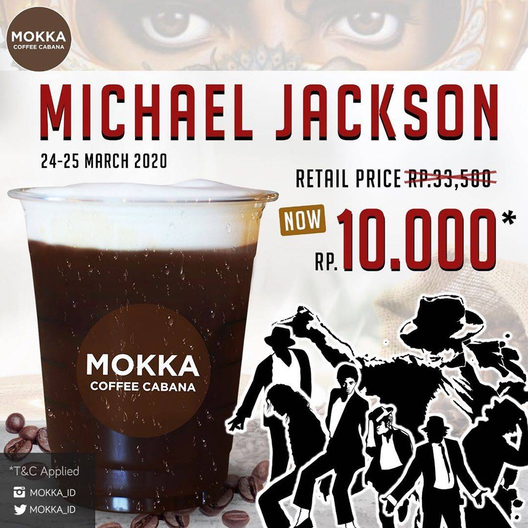 Mokka Coffee Cabana Promo Michael Jackson Coffee Only For Rp. 10.000