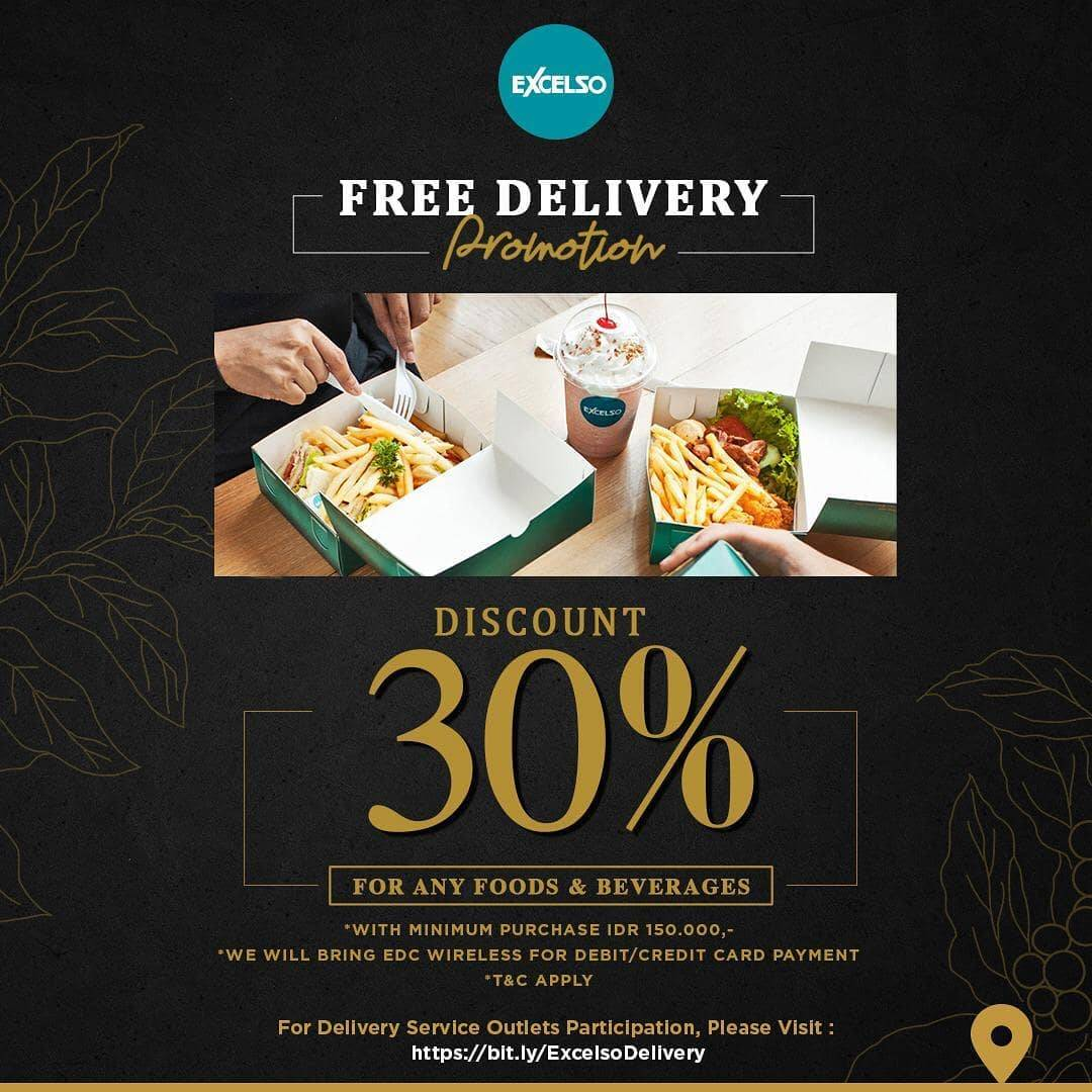 Excelso Promo Free Delivery + Discount 30% Off For Any Food & Baverages