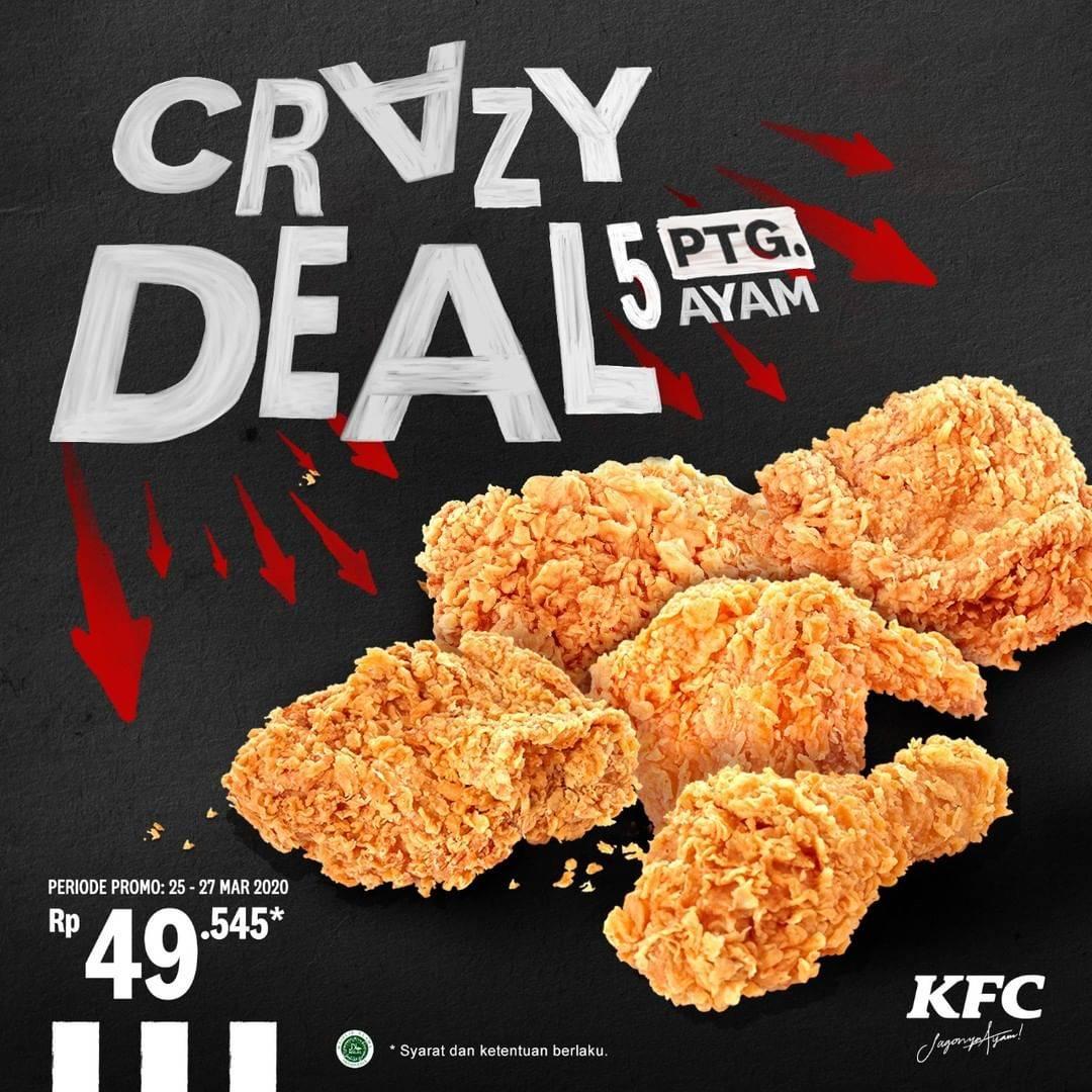 Diskon KFC Promo Crazy Deal, Beli 5 Pcs Ayam Cuma Rp. 49.545