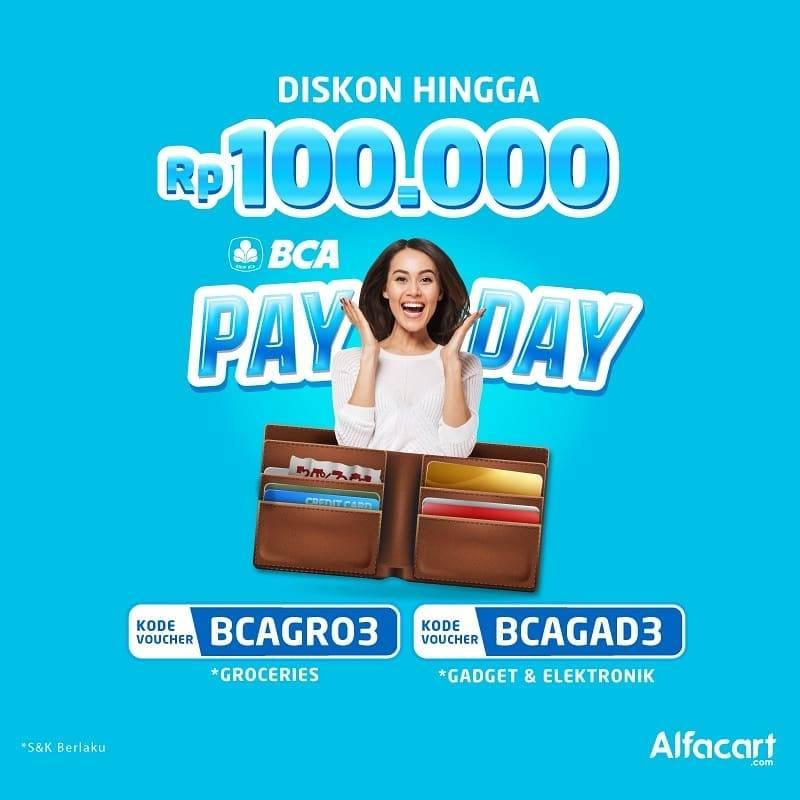Alfacart Promo BCA PayDay, Diskon Hingga Rp. 100.000