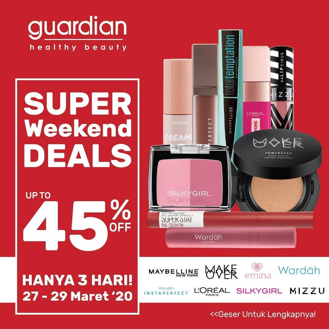 Guardian Promo Super Weekend Deals Diskon Hingga 45% Untuk Produk Kecantikan Favoritmu