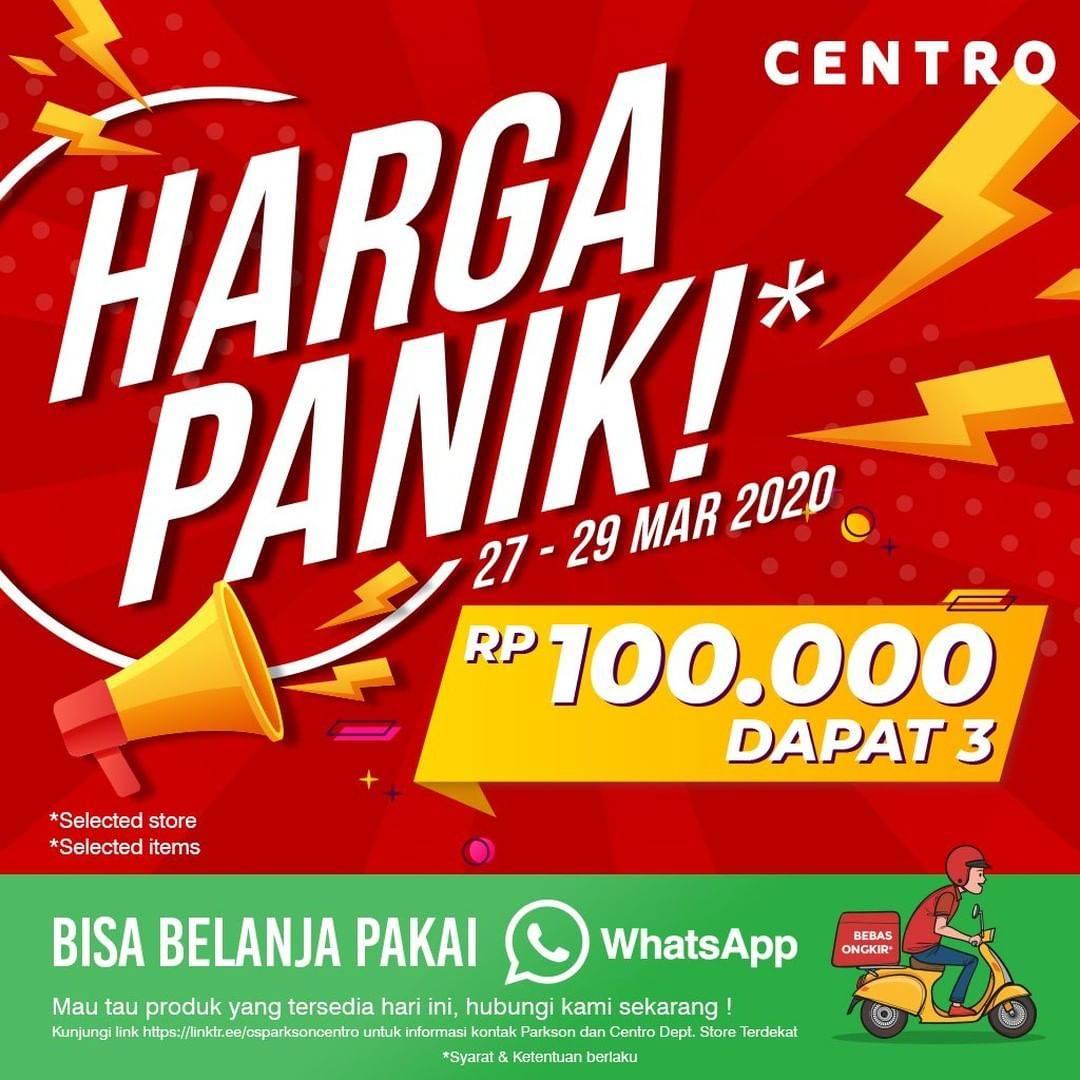 Centro Department Store Promo Harga Panik, Beli 3 Produk Hanya Rp. 100.000