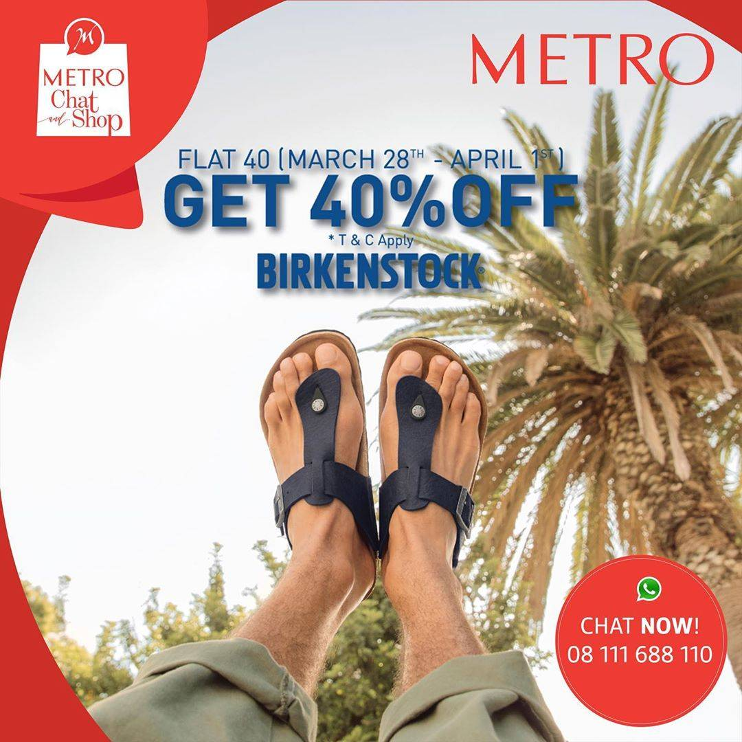 Metro Department Store Promo Discount 40% Off For Birkenstock