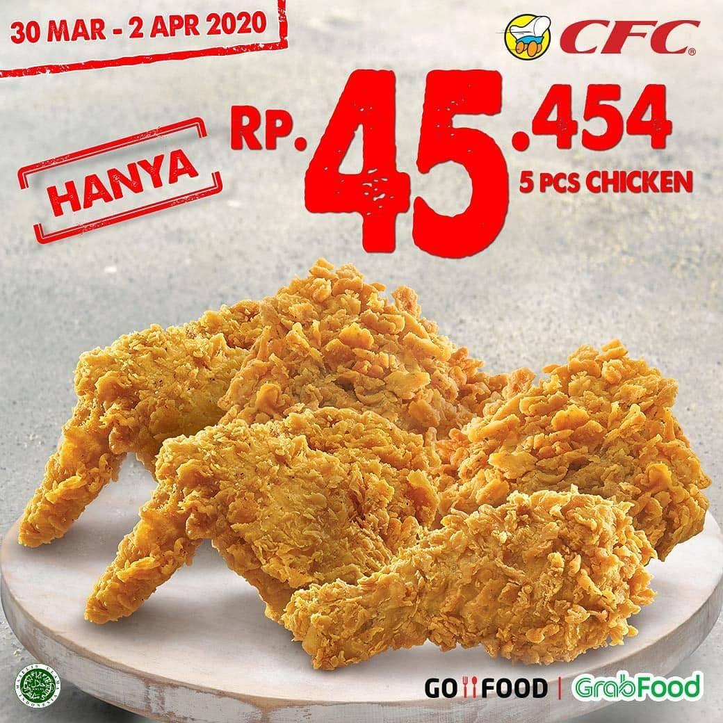 CFC Promo Harga Spesial 5 Pcs Ayam Hanya Rp. 45.545 Dengan Pemesanan Via GrabFood & GoFood