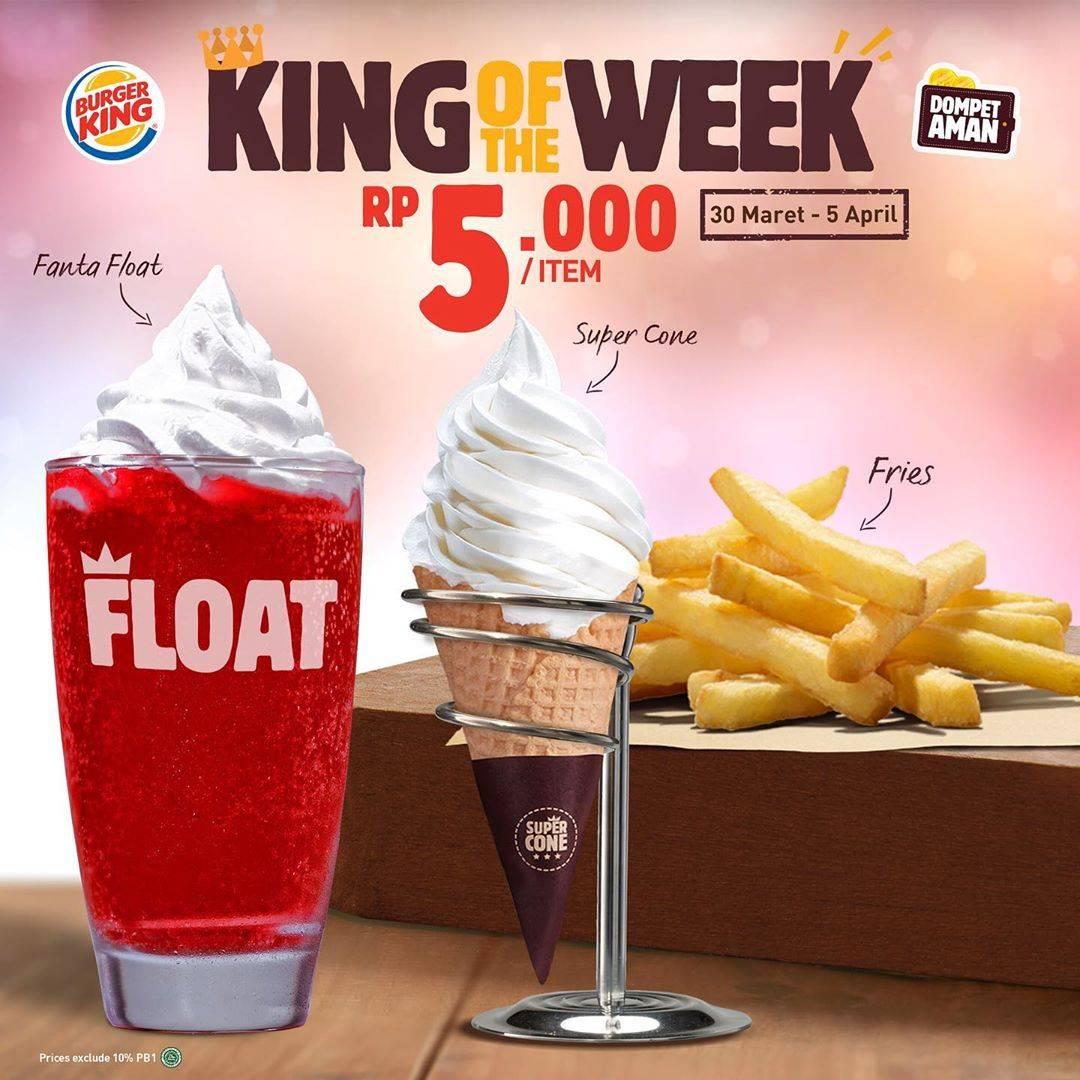 Burger King Promo King Of The Week, Menu Pilihan Dengan Harga Mulai Dari Rp. 5.000