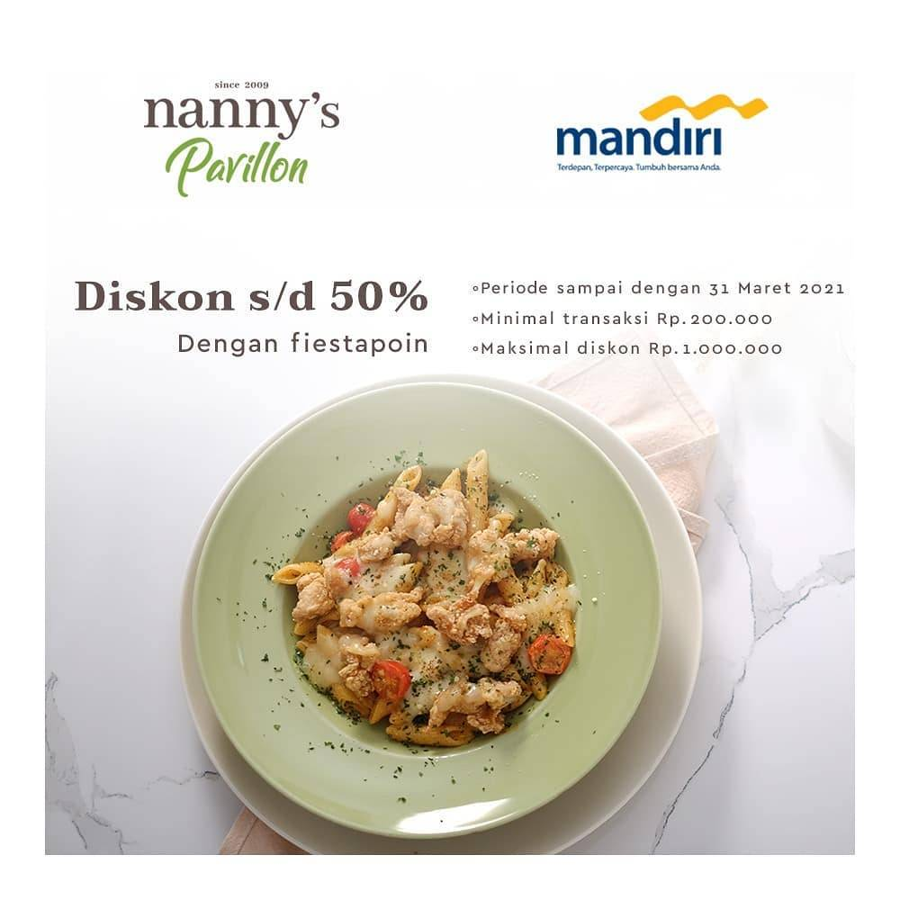 Diskon Nannys Pavillion Discount 50% Off With Mandiri Fiestapoin