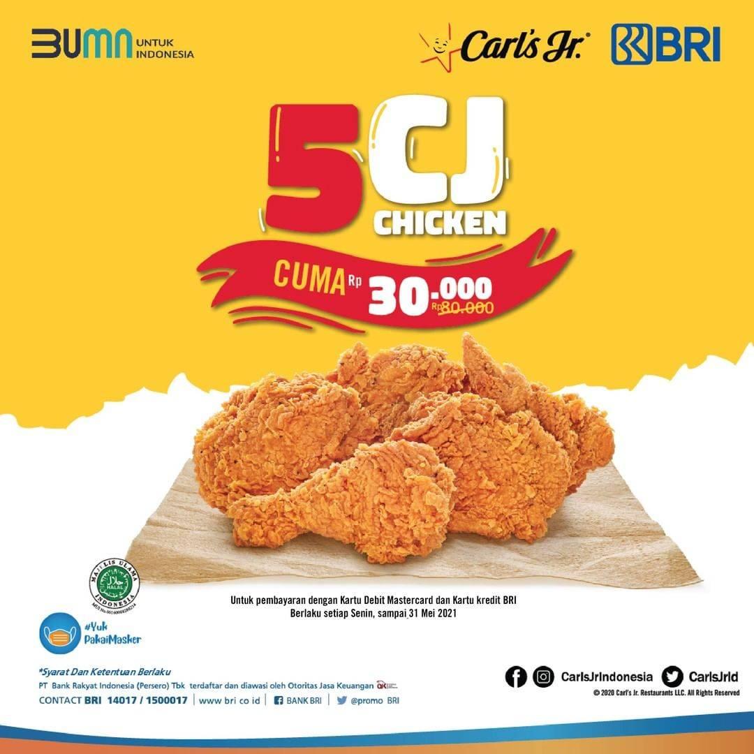 Diskon Carls Jr Promo 5 CJ Chicken Cuma Rp. 30.000 Dengan Kartu Kredit/Debit BRI