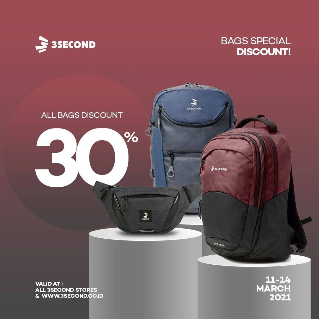 Diskon 3 Second Discount 30% Off On All Bags