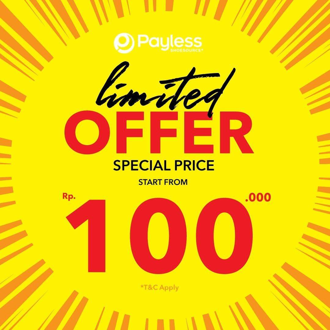 Diskon Payless Limited Offer Special Price Start From Rp. 100.000