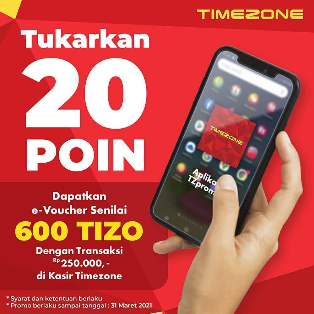 Diskon Timezone Tukarkan 20 Poin Gratis E-Voucher 600 Tizo