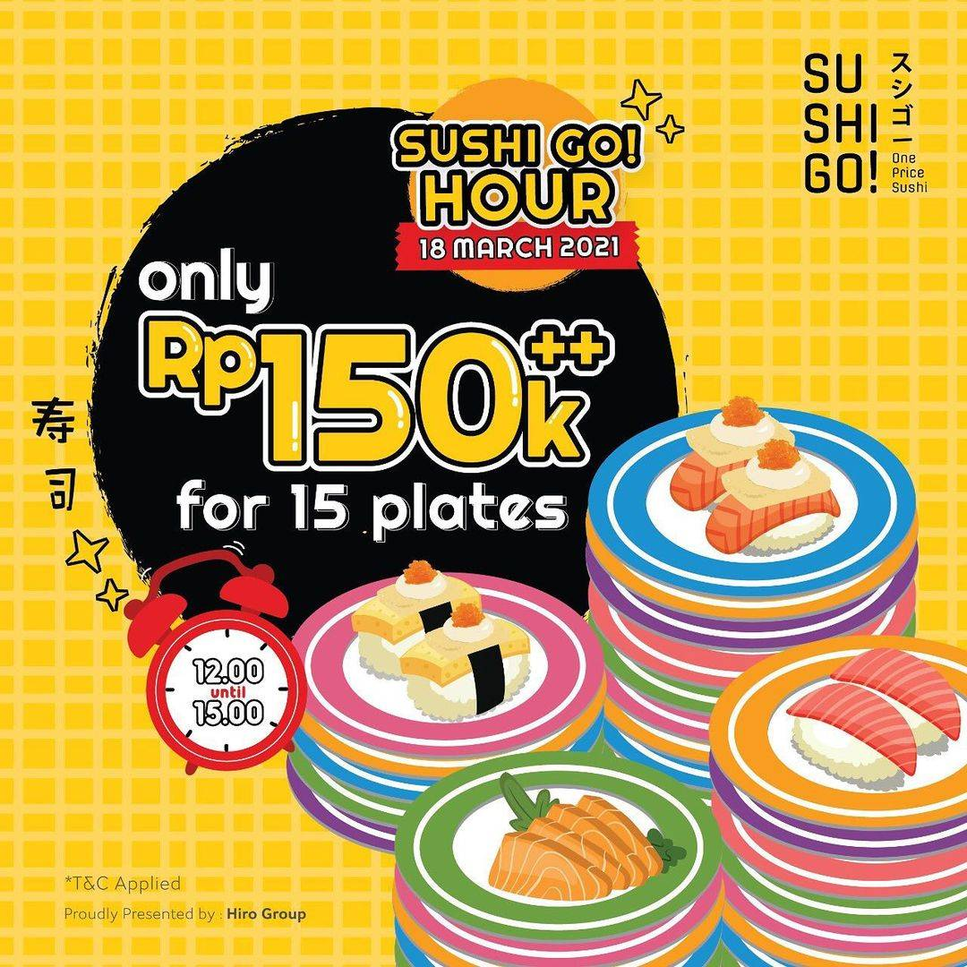 Diskon Sushi Go ! Sushi Go Hour Only Rp. 150.000++ For 15 Plates