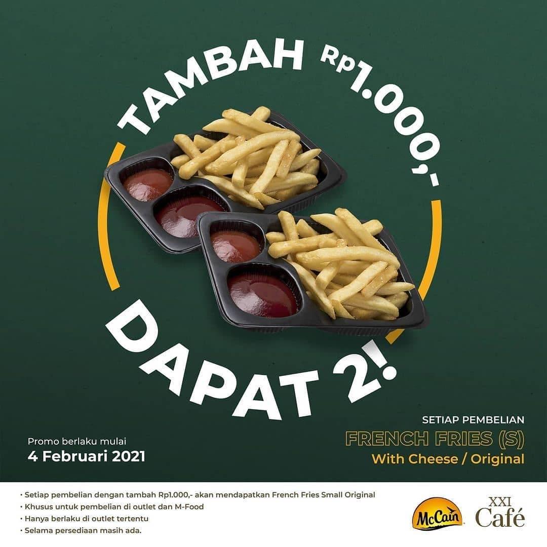 Diskon XXI Tambah Rp. 1000 On Dapat 2 French Fries