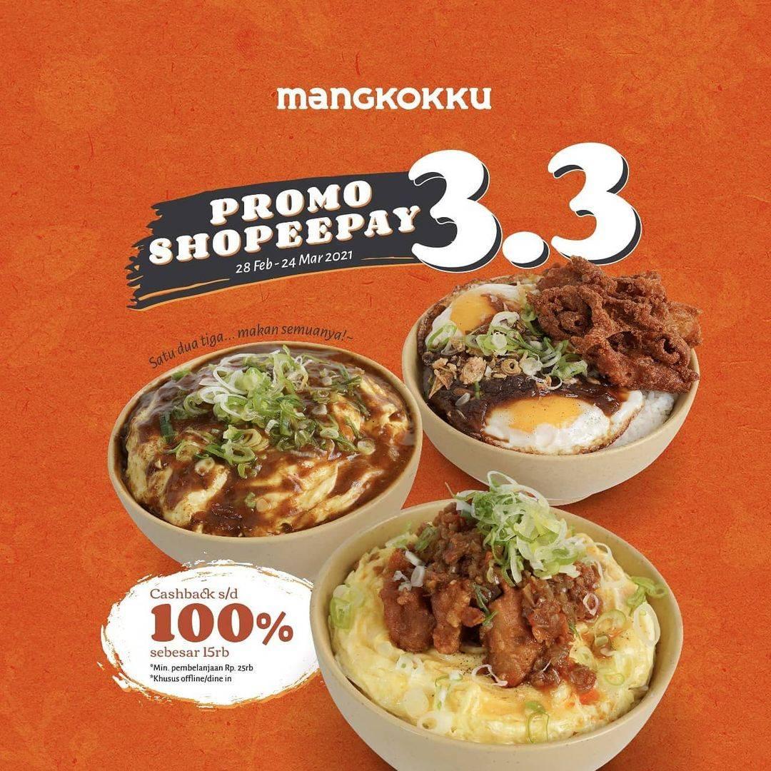 Diskon Mangkokku Promo Shopeepay 3.3 Cashback 100%