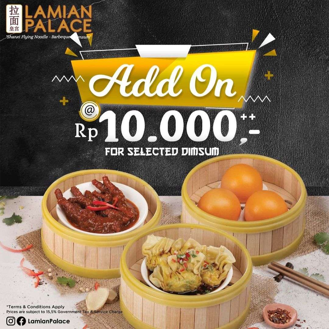Diskon Lamian Palace Add On Rp. 10.000 On Selected Dimsum