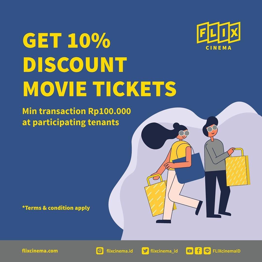 Diskon Flix Cinema Get Discount 10% Off On Movie Tickets