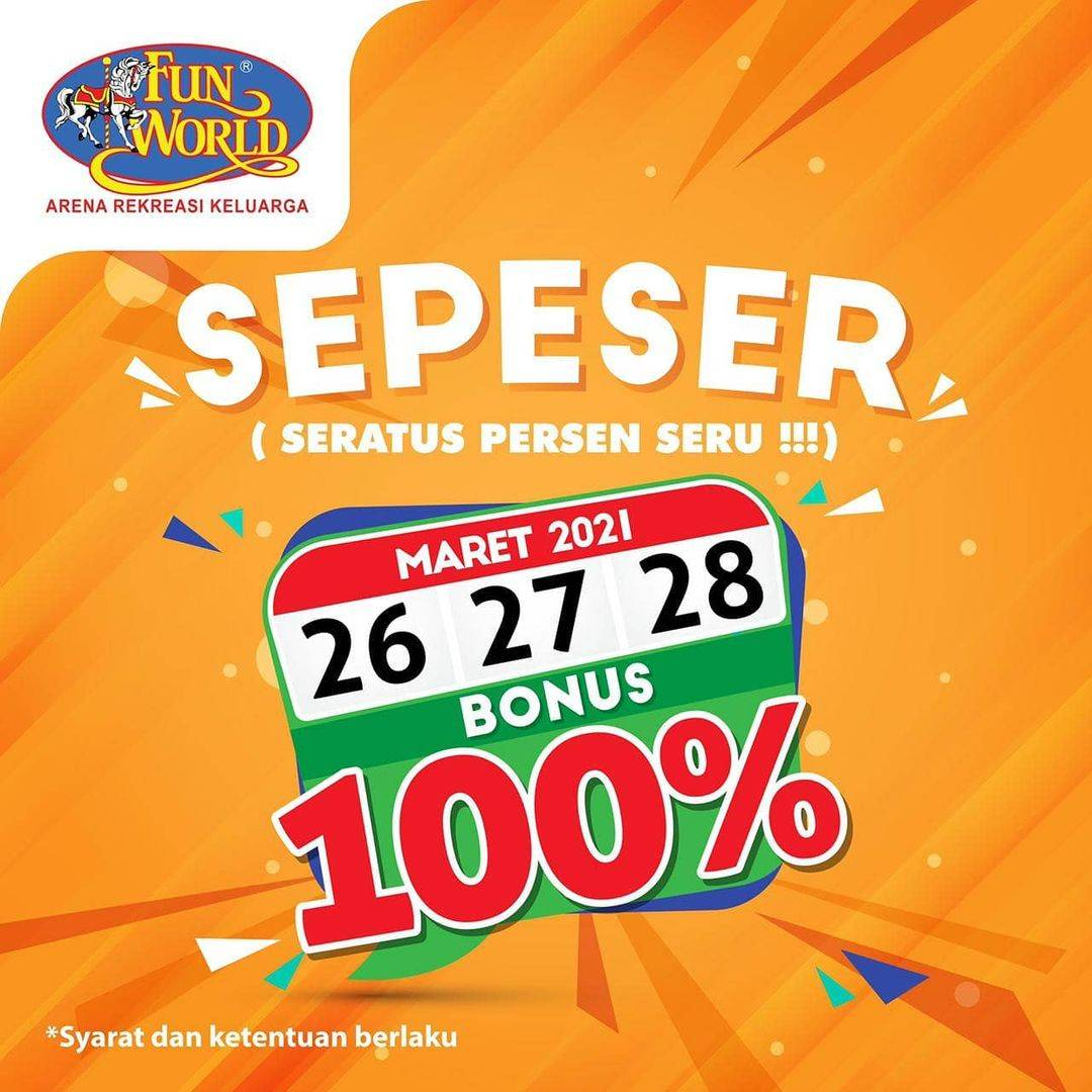 Diskon Fun World Bonus 100%