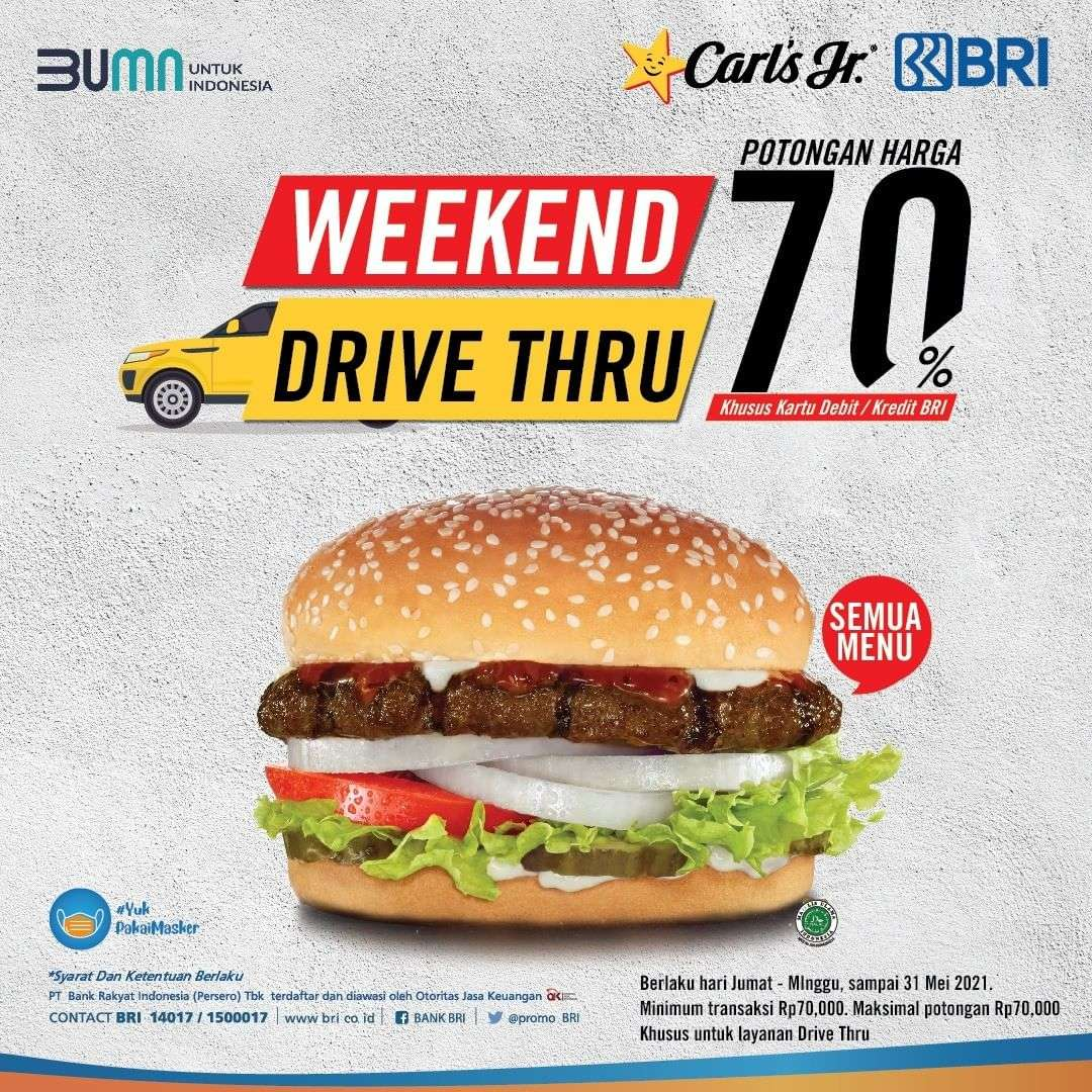 Diskon Carls Jr Weekend Drive Thru Discount 70% Off With BRI Credit/Debit Card