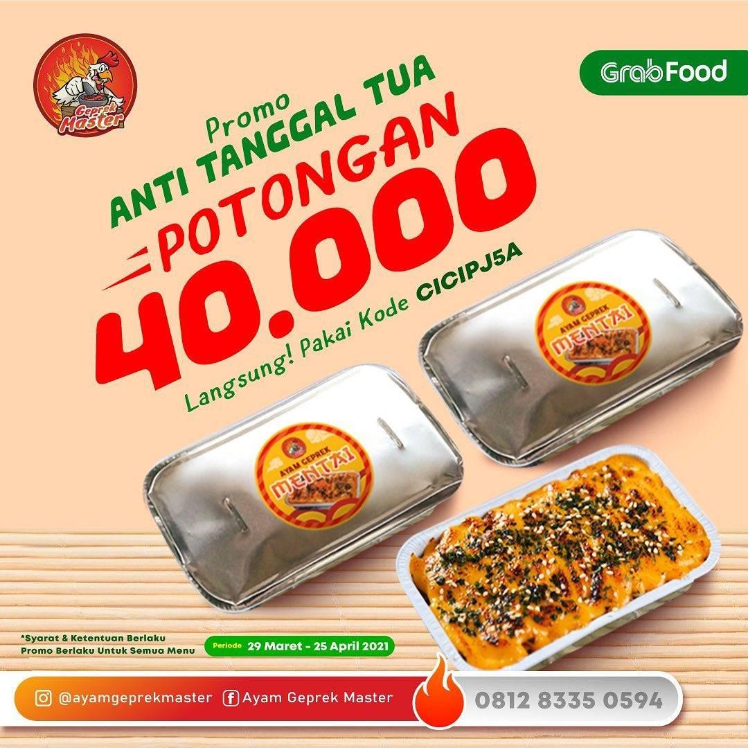 Diskon Ayam Geprek Master Promo Anti Tanggal Tua Potongan Rp. 40.000 GrabFood