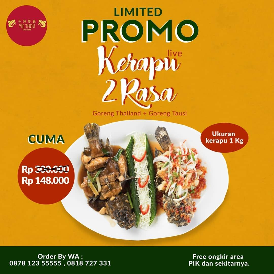 Diskon Yie Thou Restaurants Promo Kerapu 2 Rasa Cuma Rp. 148.000