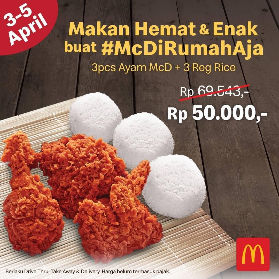 McDonalds Promo McDirumah Aja, Harga Spesial 3 Pcs Ayam + 3 Regular Rice Cuma Rp. 50.000