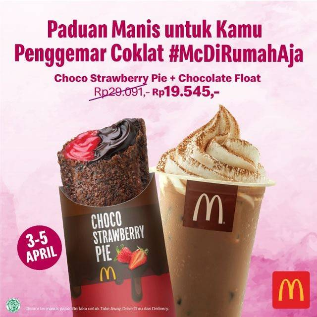 McDonalds Promo Choco Strawberry Pie + Choco Float Cuma Rp 19.545