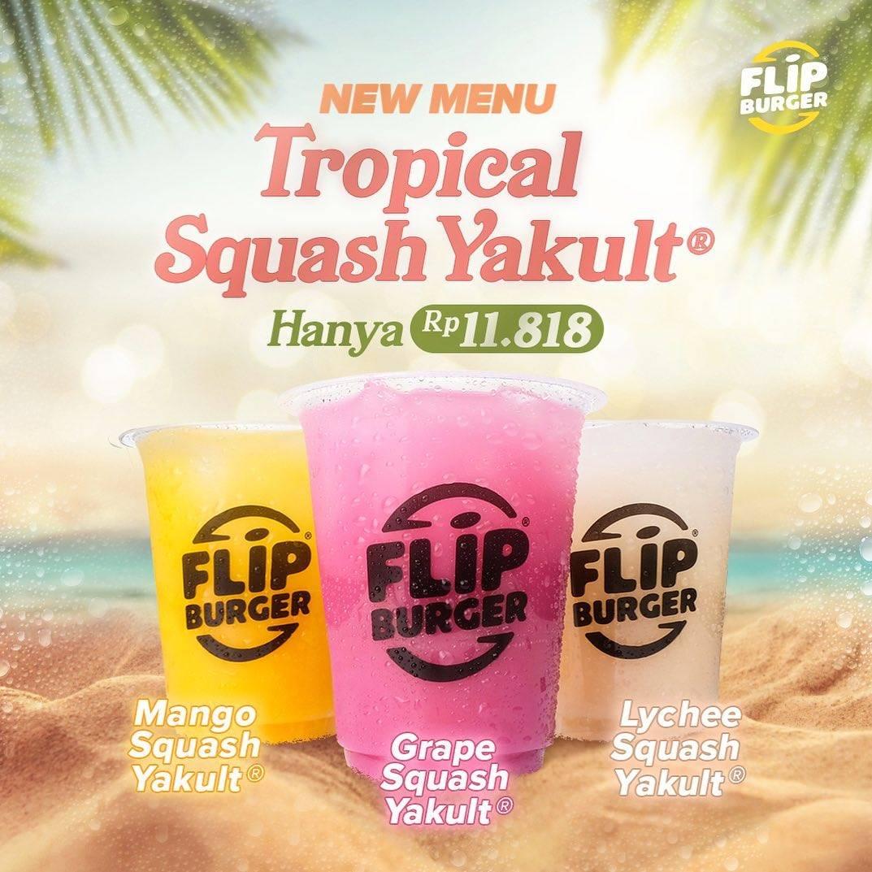 Diskon Flip Burger Promo Menu Baru Tropical Squash Yakult Dengan Harga Rp. 11.818