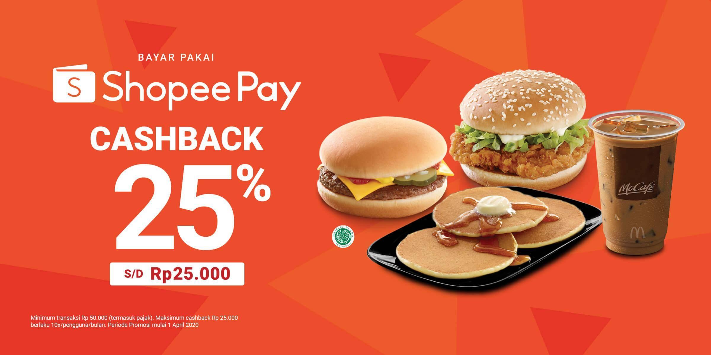 Diskon McDonalds Promo Cashback 25% Dengan Transaksi Menggunakan Shopee Pay