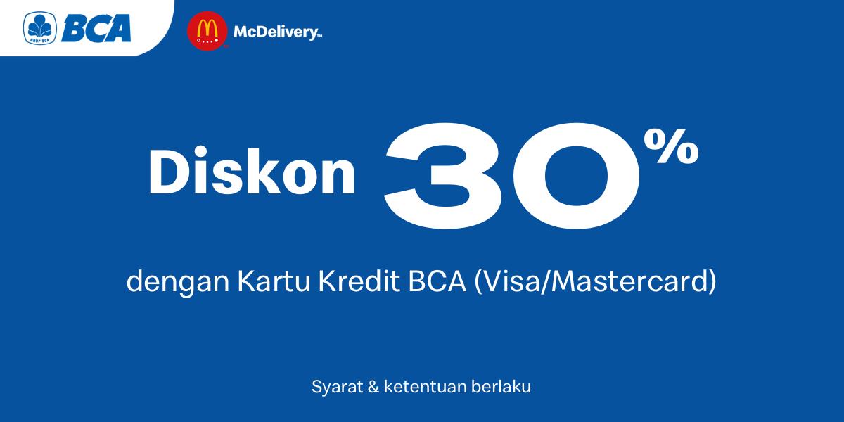 McDonalds Promo Diskon 30% Dengan Transaksi Menggunakan Kartu Kredit BCA (Visa/Mastercard)