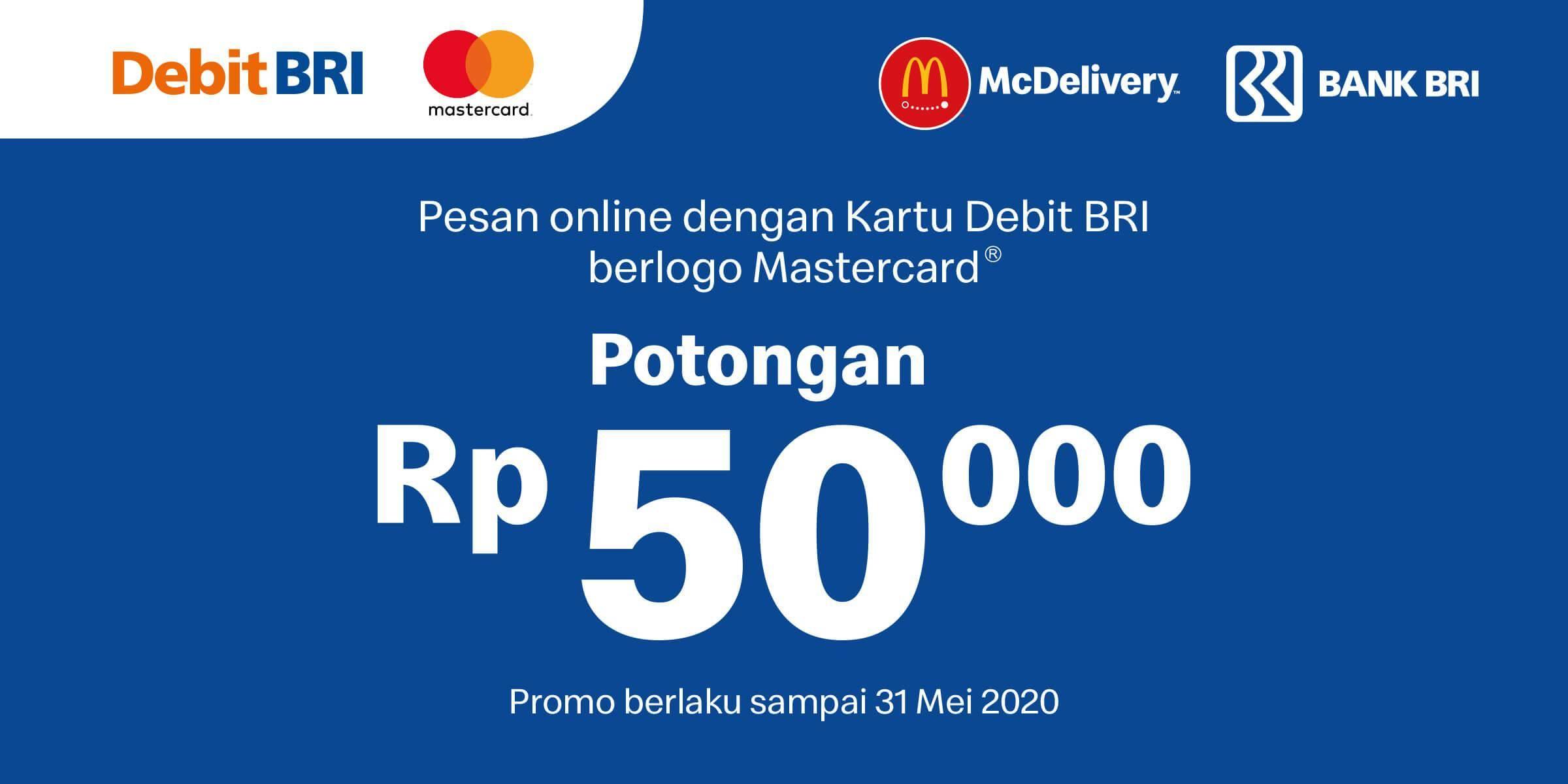 McDonalds Promo Diskon Rp. 50.000 Untuk Transaksi Menggunakan Kartu Debit BRI Mastercard
