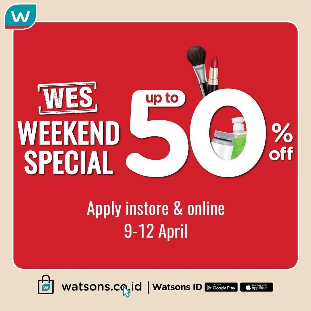 Diskon Watsons Promo Weekend Spesial, Katalog Periode 09-12 April 2020