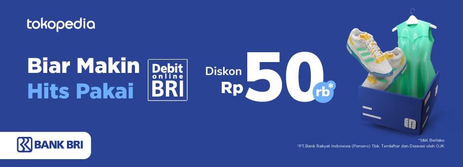 Diskon Tokopedia Promo Diskon Rp. 50.000 Dengan Transaksi Menggunakan Kartu Debit BRI