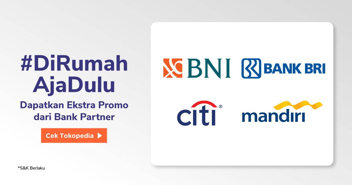 Diskon Tokopedia Diskon Hingga 50% Untuk Produk Persediaan Rumah Tangga Dari Bank-Bank Partner