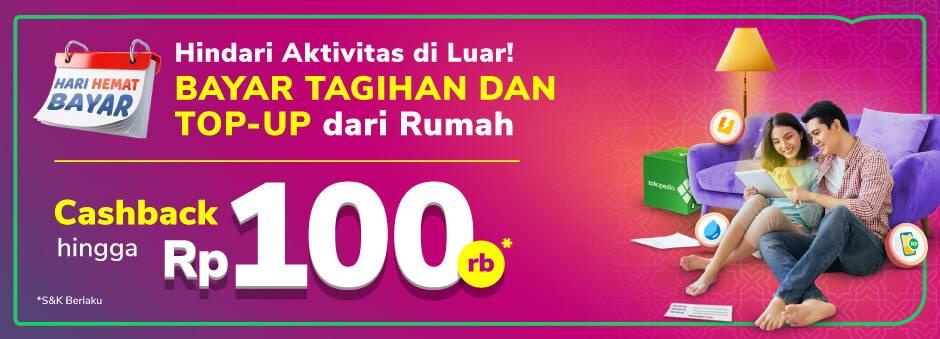 Diskon Tokopedia Promo Bayar Tagihan Dan Top Up Dari Rumah Dapatkan Cashback Hingga Rp. 100.000