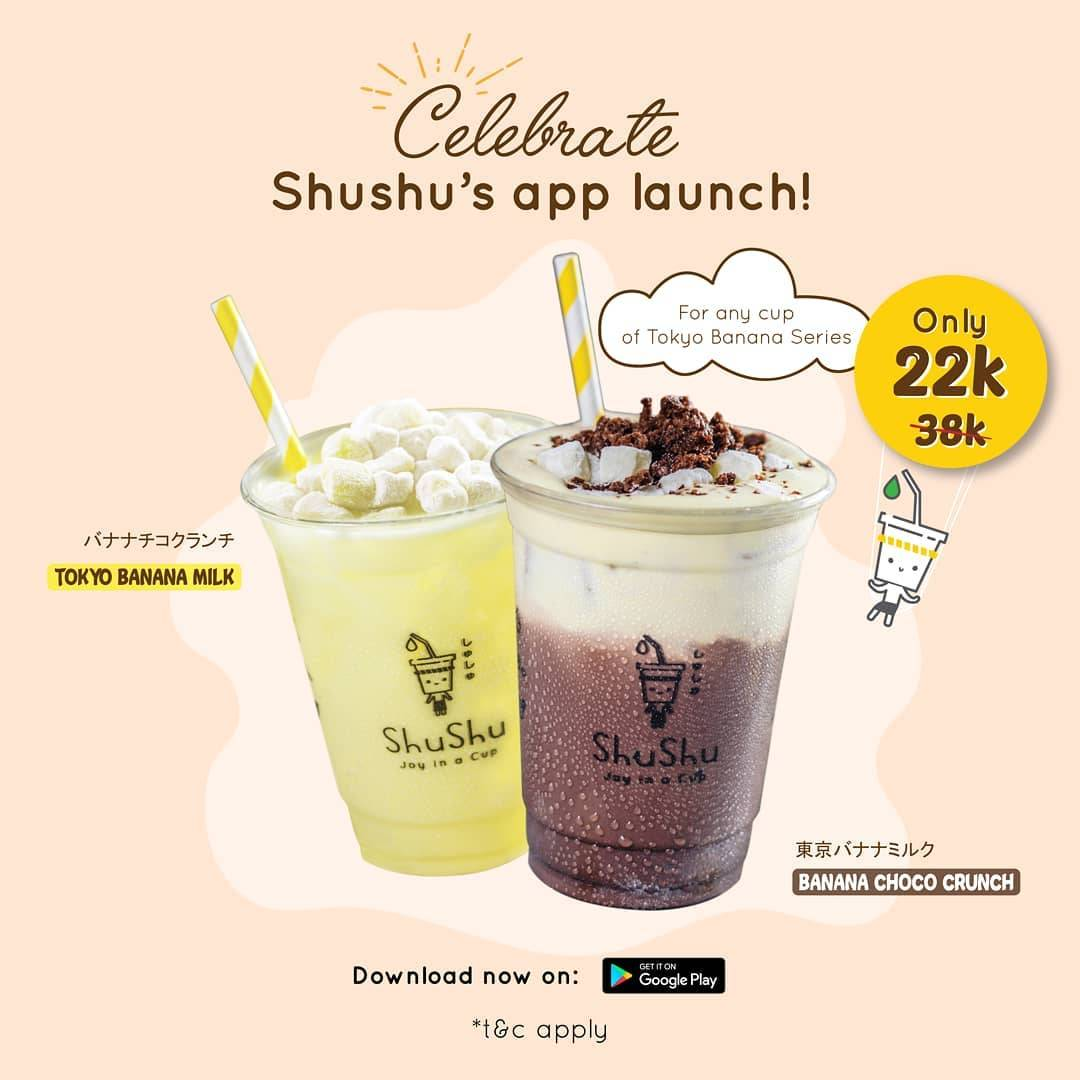 Diskon Life Of ShuShu Promo App Launch, Any Cup Of Banana Cup Series Only For IDR. 22.000