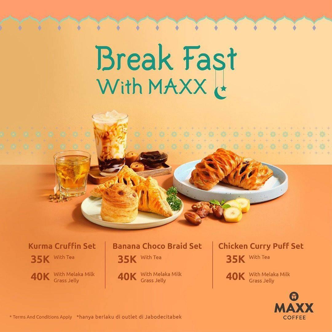 Diskon Maxx Coffee Promo Break Fast With Maxx Dengan Harga Mulai Dari Rp. 35.000