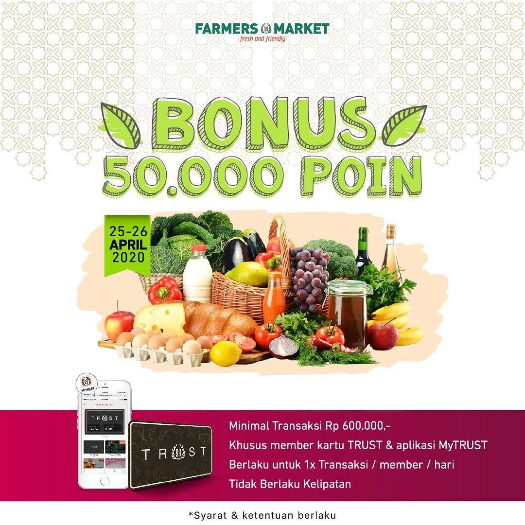 Diskon Farmers Market Promo Bonus 50.000 Poin Untuk Member Trust