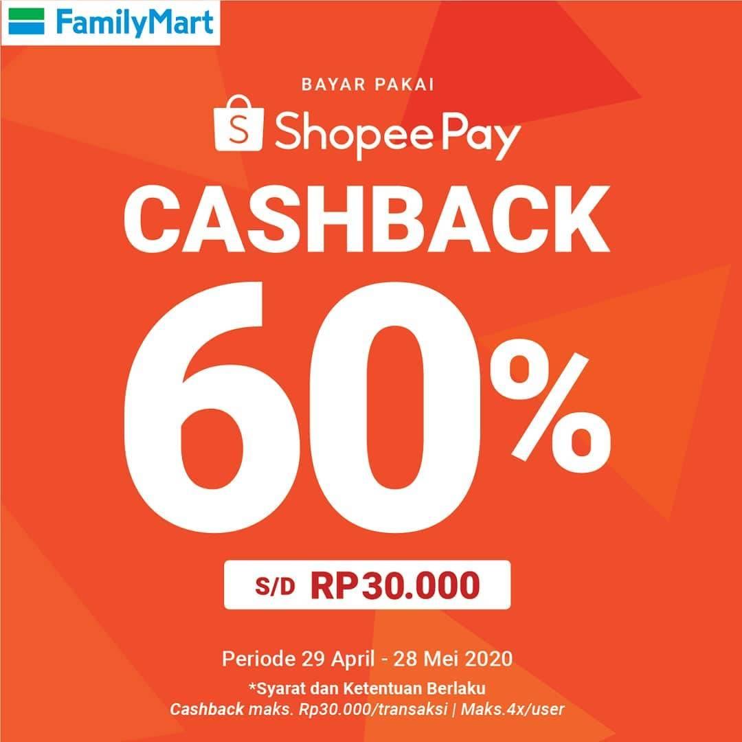 Diskon Family Mart Promo Cashback 60% Setiap Transaksi Menggunakan ShopeePay