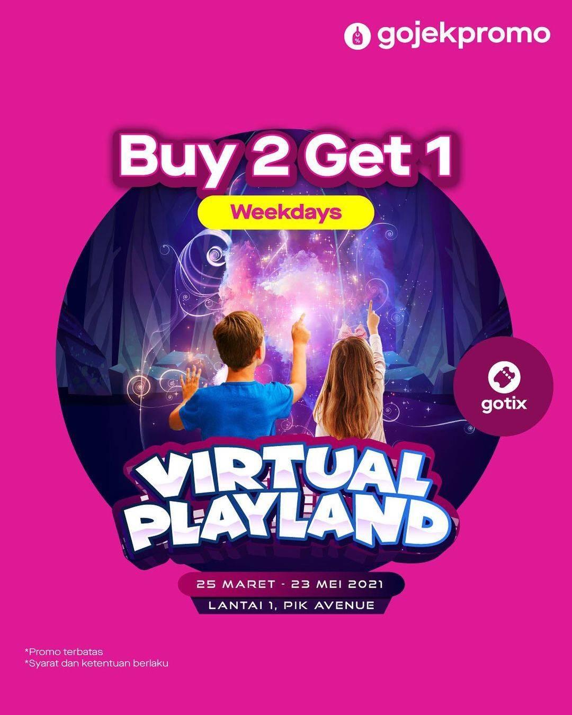 Diskon Gotix Buy 2 Get 1 Free Virtual Playland Tickets
