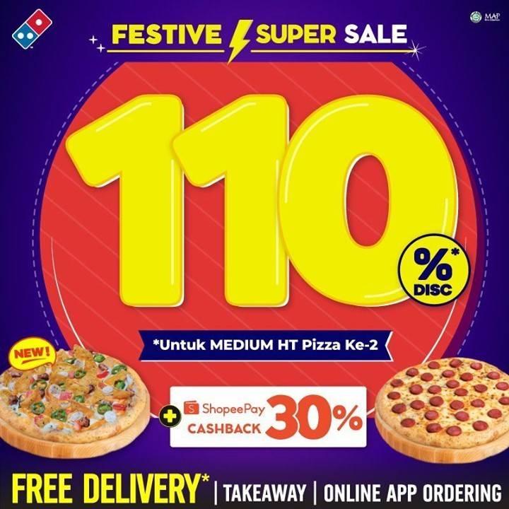 Diskon Domino's Pizza Festive Super Sale Discount 110% Off Medium HT 2nd Pizza