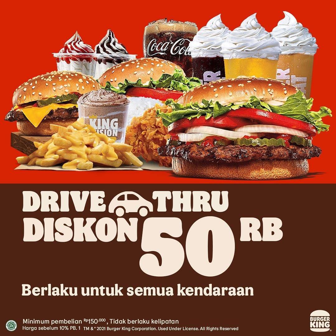 Diskon Burger King Promo Drive Thru Diskon Rp. 50.000