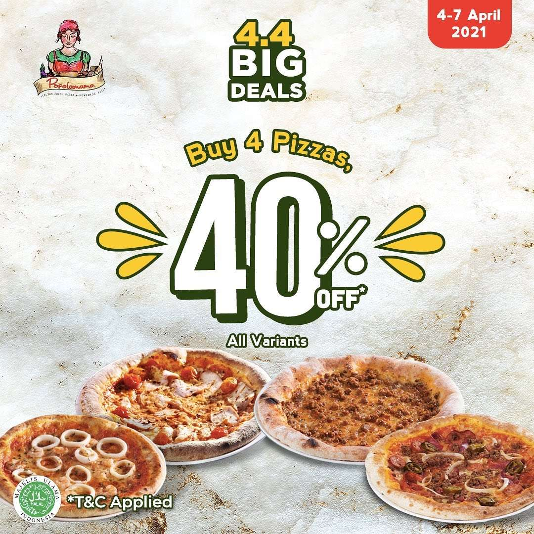 Diskon Popolamama 4.4 Big Sale Buy 4 Pizzas Get Discount 40% Off
