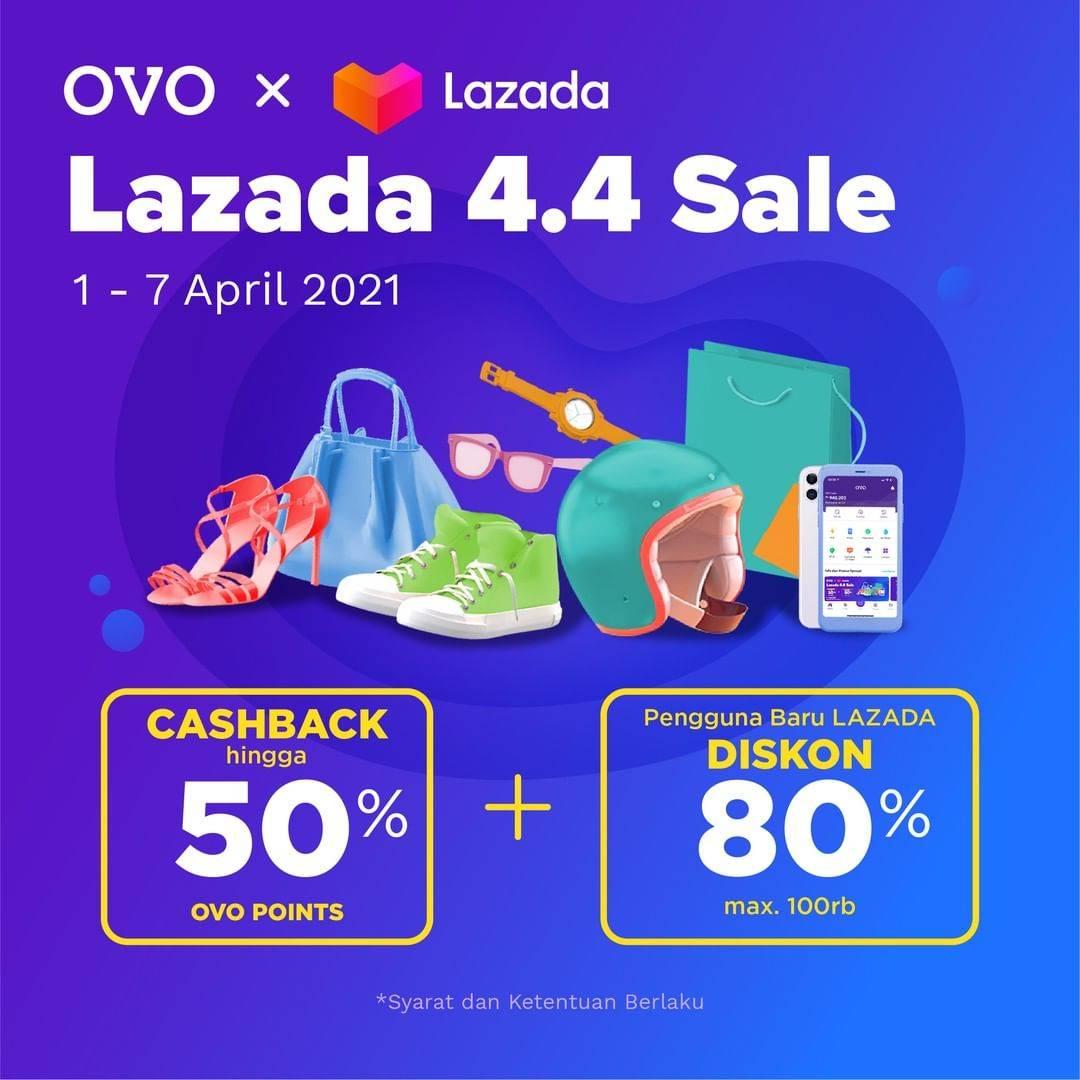 Diskon OVO Promo Lazada 4.4 Sale Cashback Hingga 50% & Diskon Hingga 80%