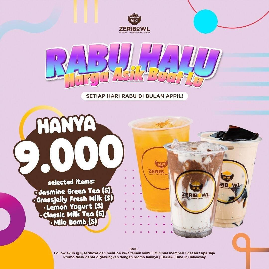 Diskon Zeribowl Promo Rabu Halu Minuman Hanya Rp. 9.000